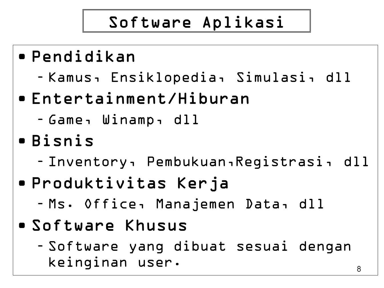 Entertainment/Hiburan Bisnis Produktivitas Kerja Software Khusus