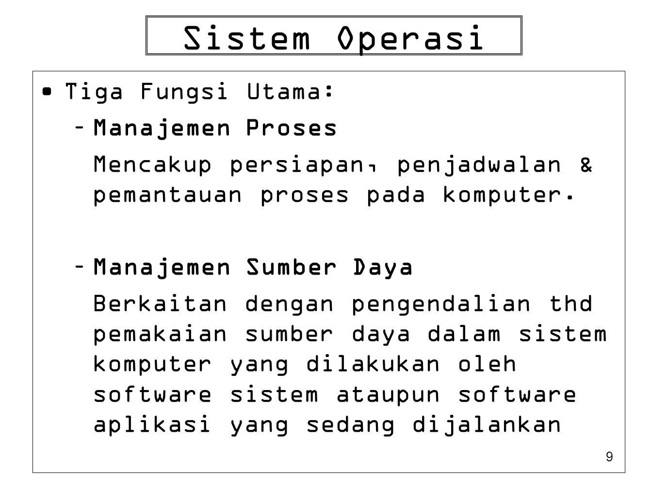 Sistem Operasi Tiga Fungsi Utama: Manajemen Proses