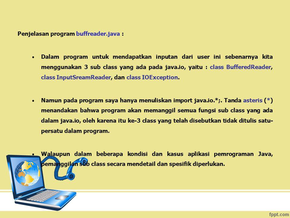 Penjelasan program buffreader.java :