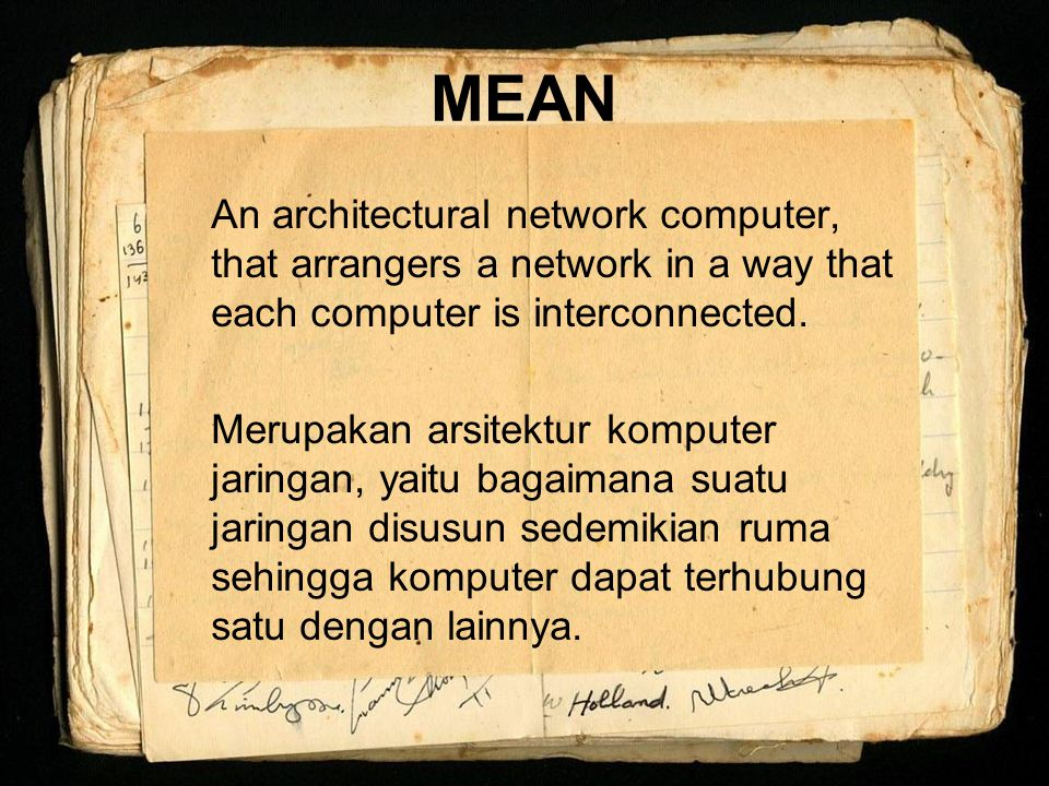 MEAN An architectural network computer, that arrangers a network in a way that each computer is interconnected.