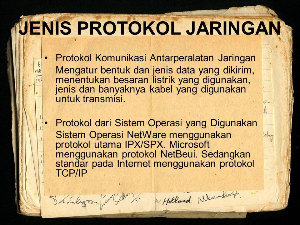 JENIS PROTOKOL JARINGAN