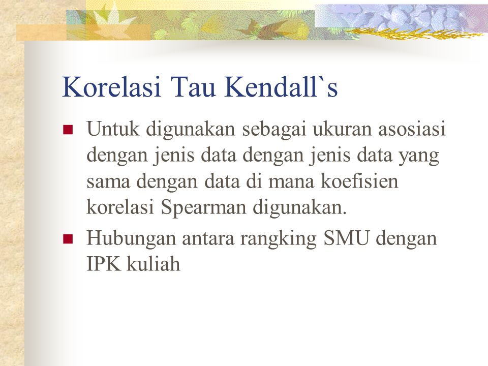 Korelasi Tau Kendall`s