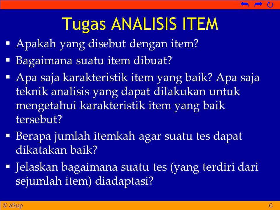 Tugas ANALISIS ITEM Apakah yang disebut dengan item