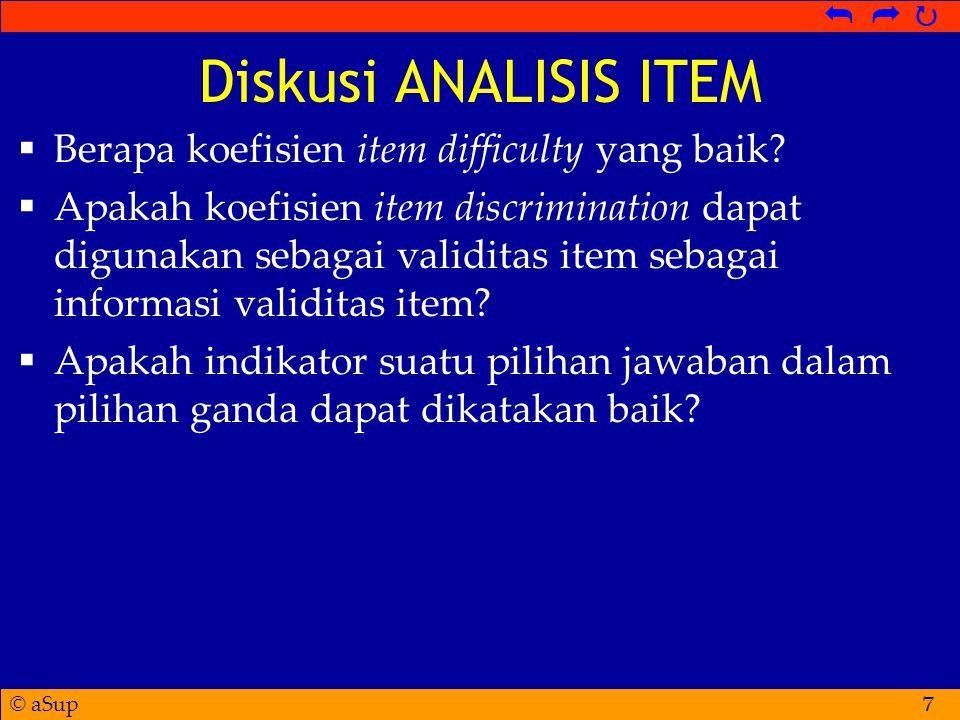 Diskusi ANALISIS ITEM Berapa koefisien item difficulty yang baik