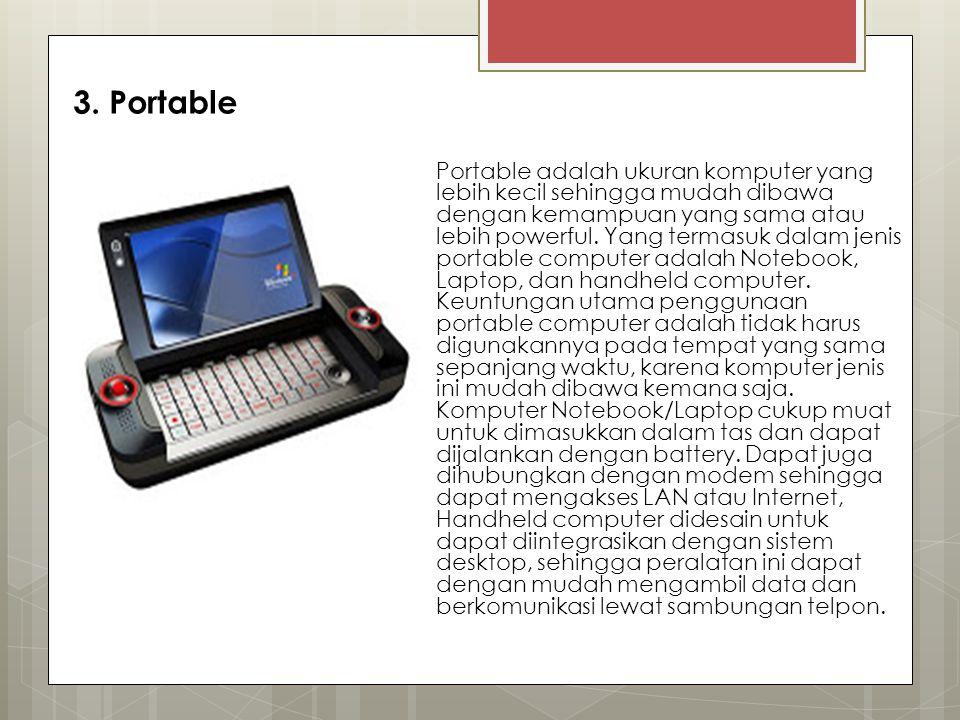 3. Portable