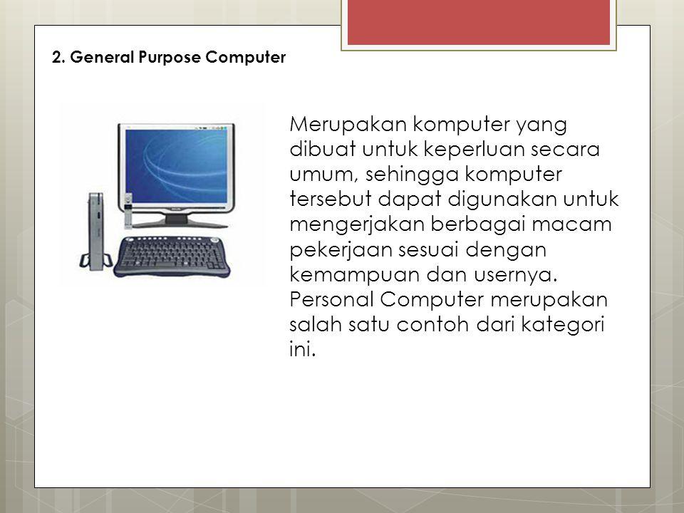 2. General Purpose Computer