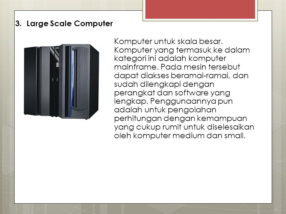 3. Large Scale Computer