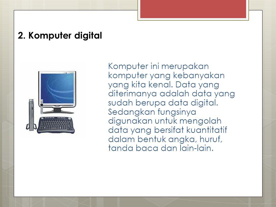 2. Komputer digital
