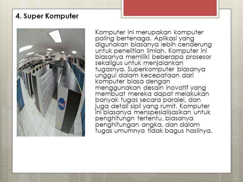 4. Super Komputer