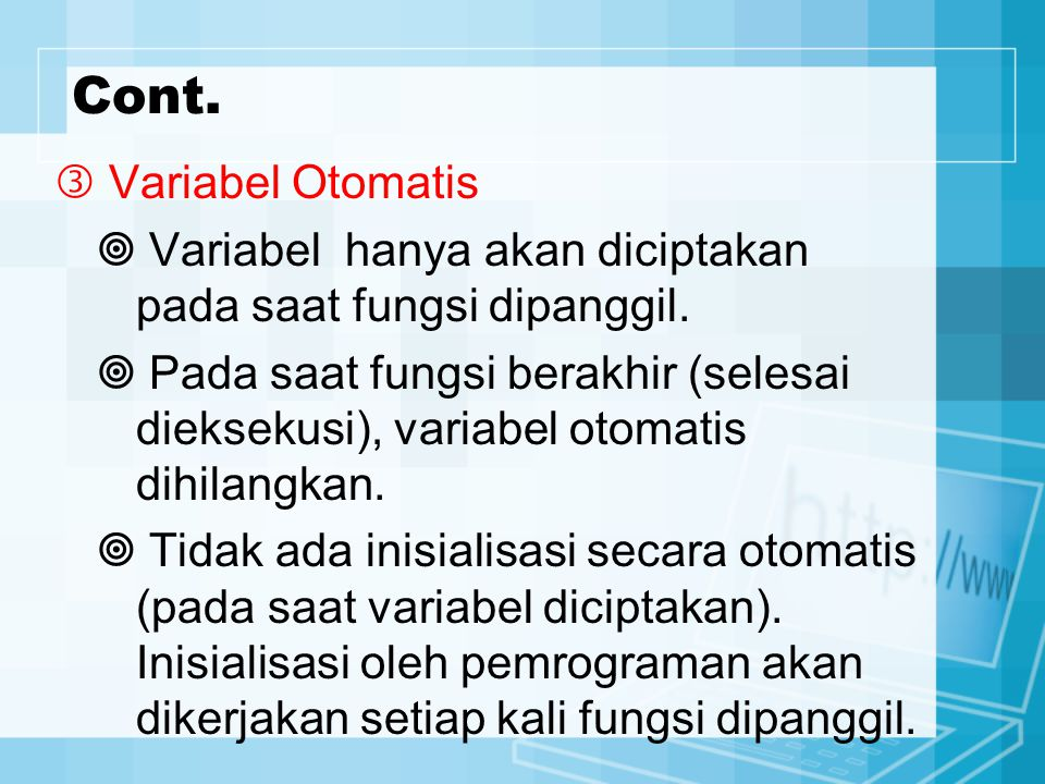 Cont.  Variabel Otomatis