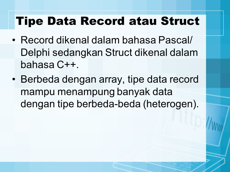Tipe Data Record atau Struct