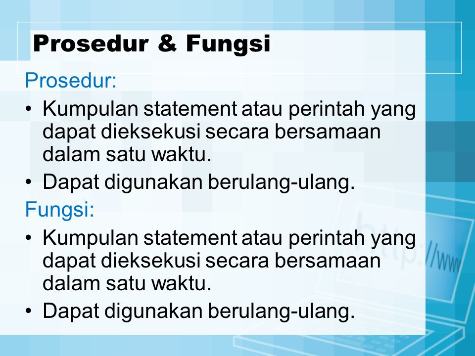 Prosedur & Fungsi Prosedur: