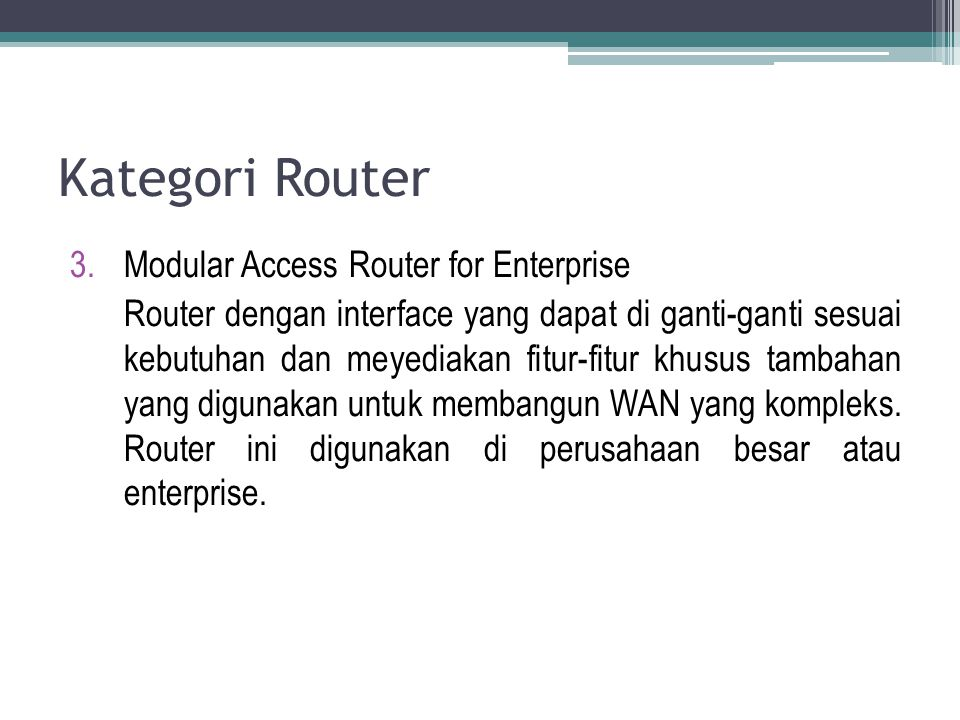 Kategori Router Modular Access Router for Enterprise