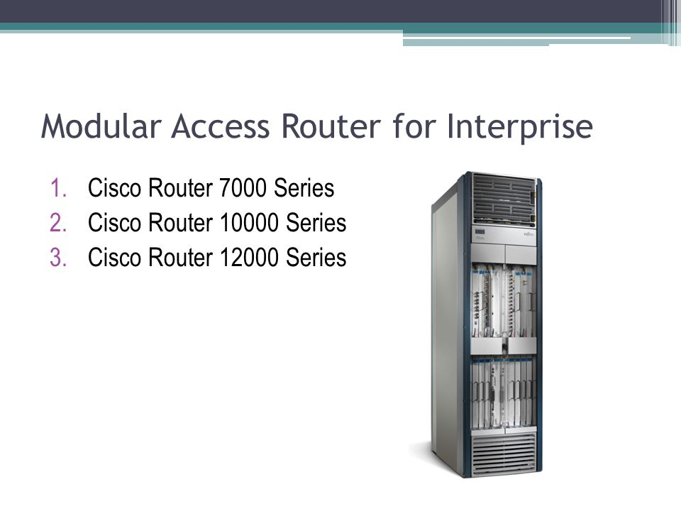 Modular Access Router for Interprise
