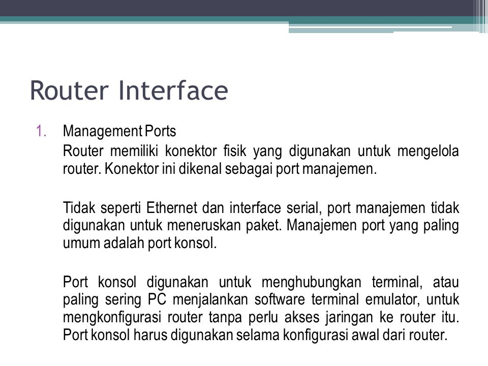 Router Interface Management Ports