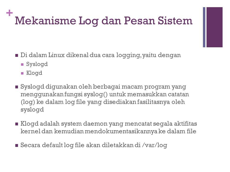 Mekanisme Log dan Pesan Sistem