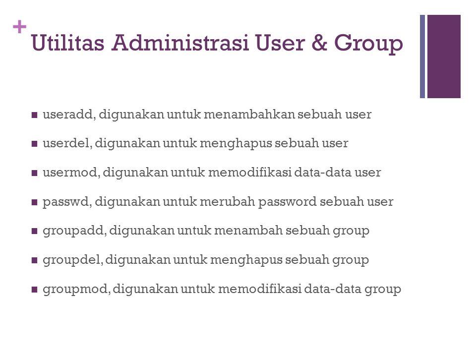 Utilitas Administrasi User & Group