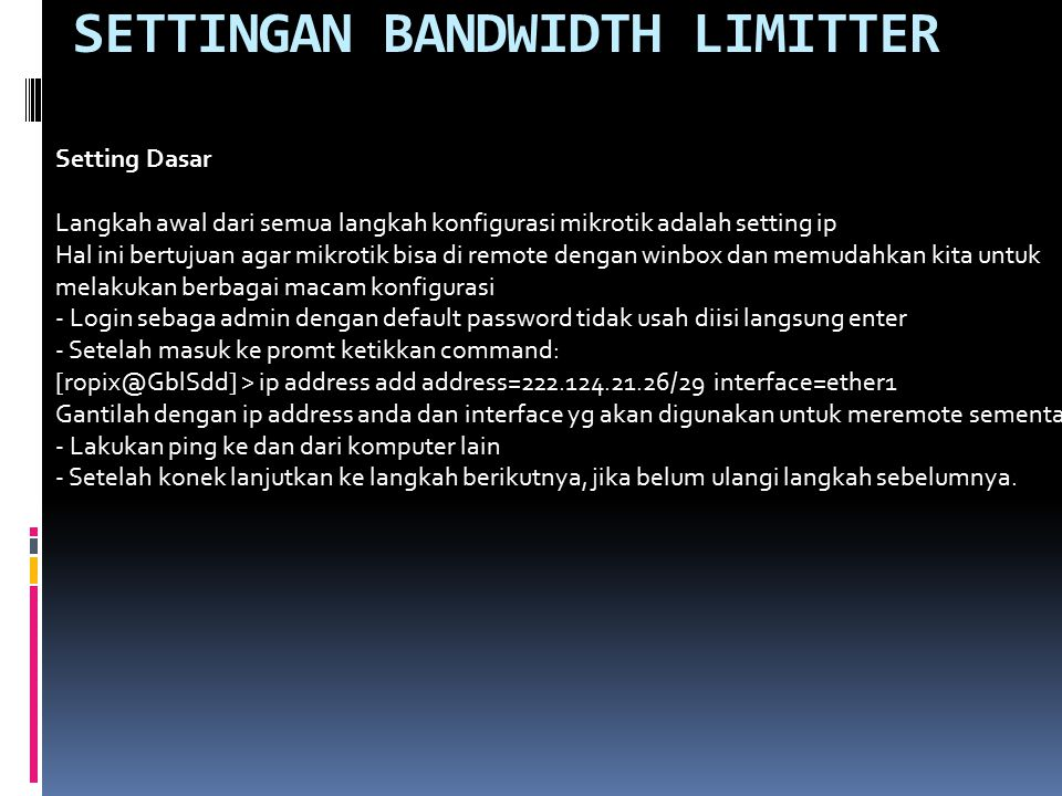 SETTINGAN BANDWIDTH LIMITTER