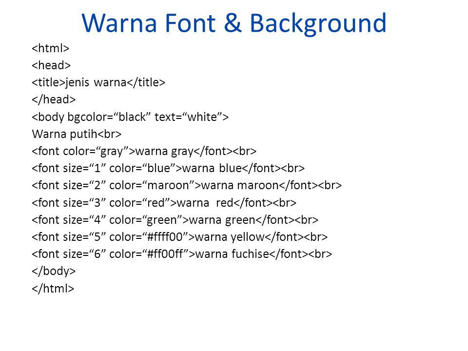 Warna Font & Background