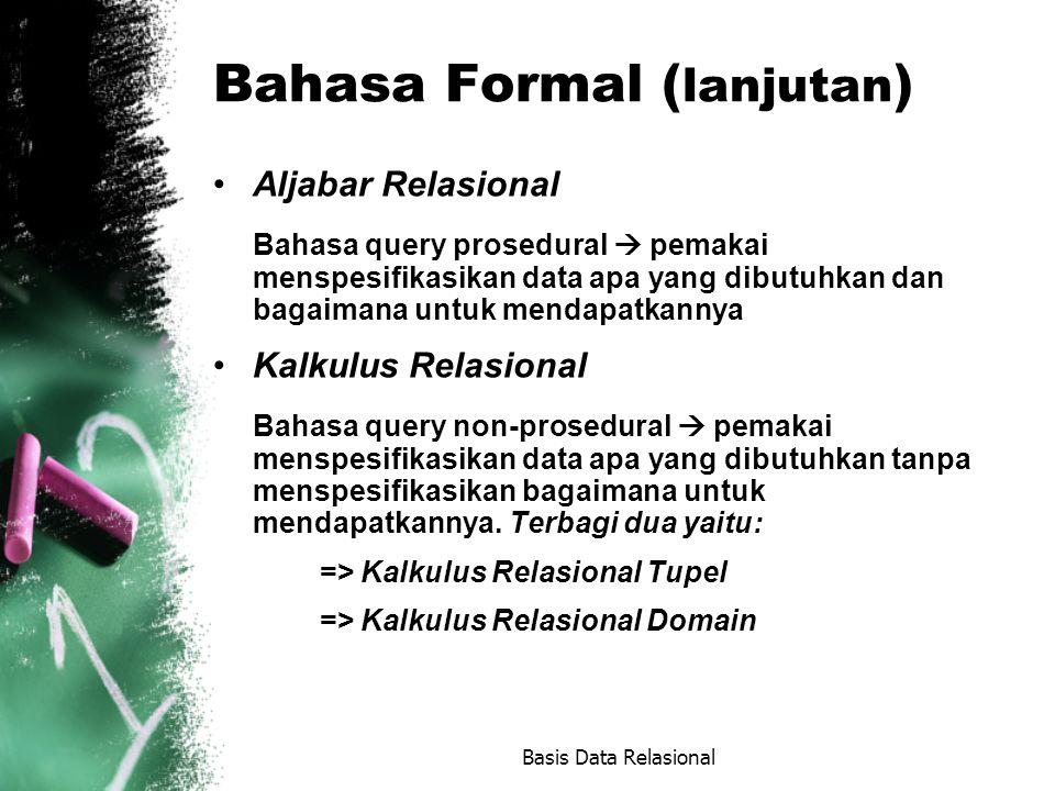 Bahasa Formal (lanjutan)