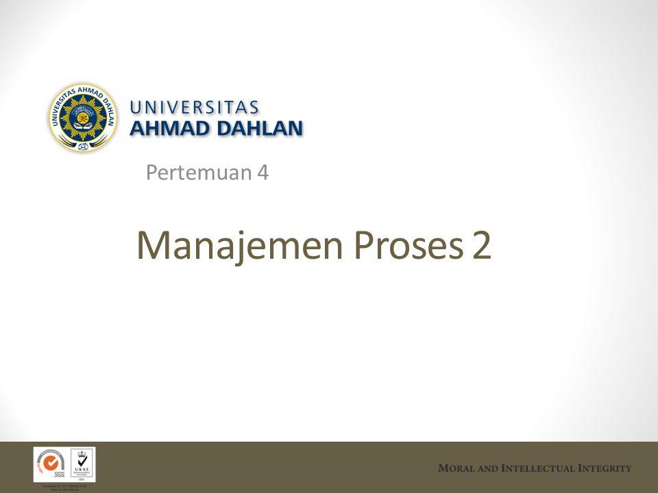 Pertemuan 4 Manajemen Proses 2