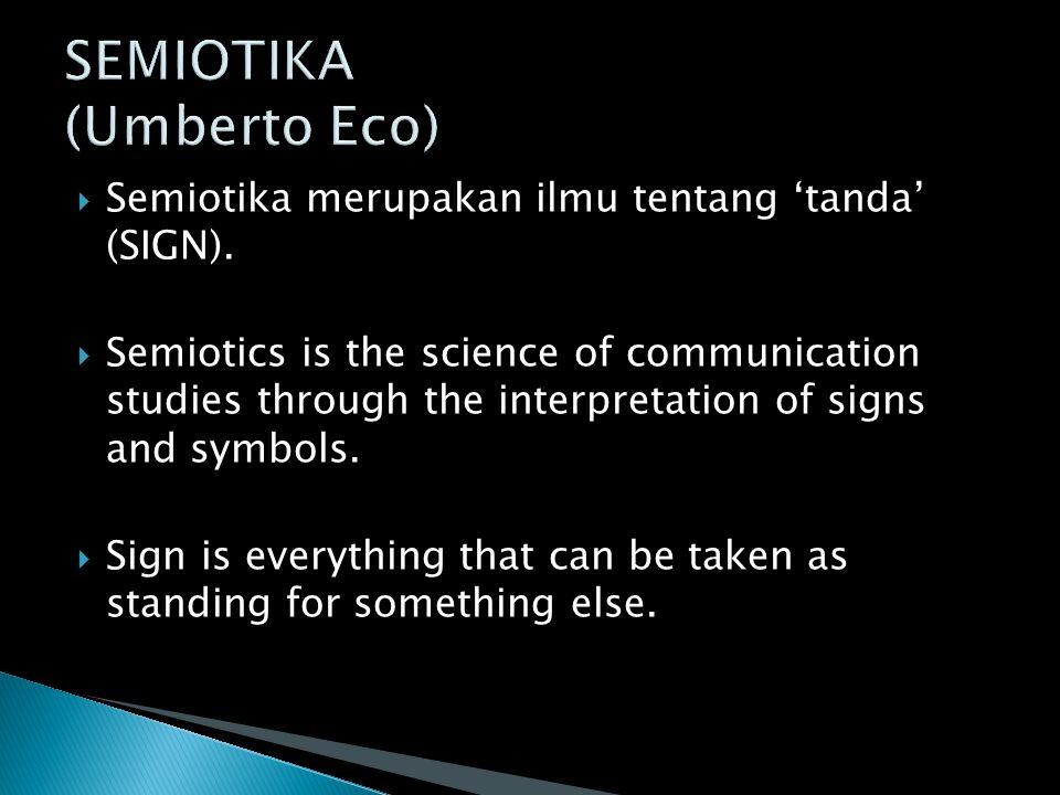 SEMIOTIKA (Umberto Eco)