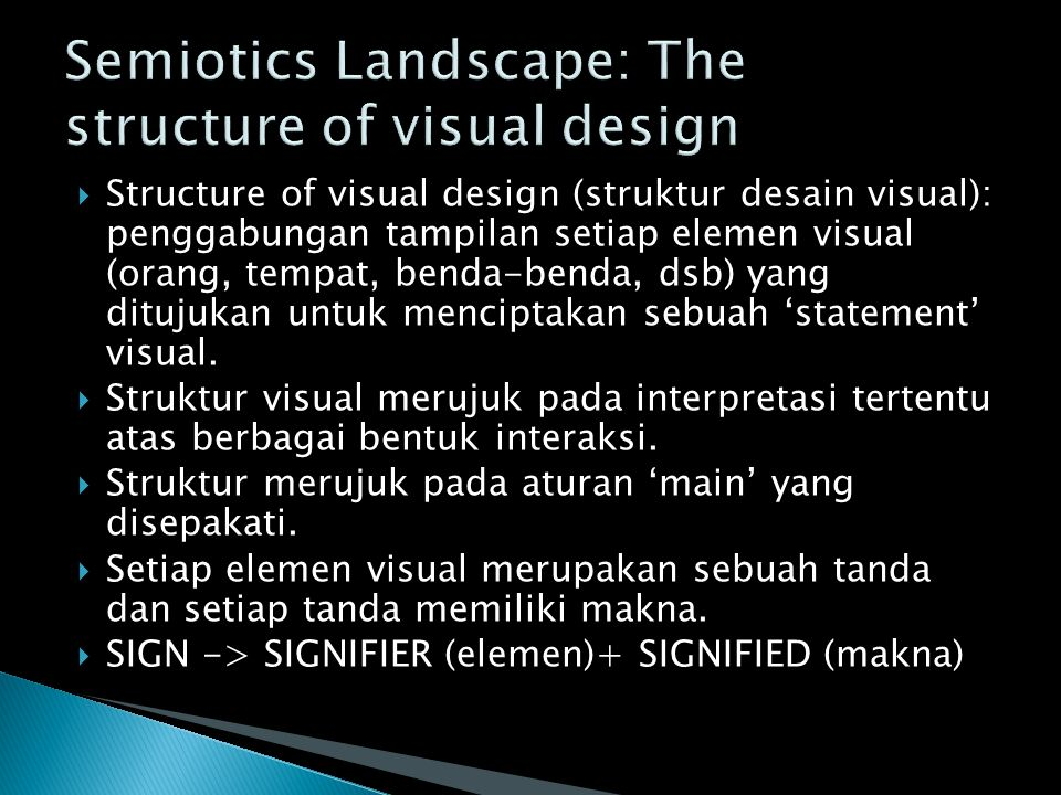 Semiotics Landscape: The structure of visual design