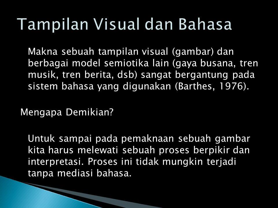 Tampilan Visual dan Bahasa