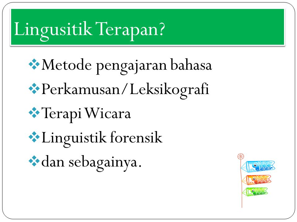 Lingusitik Terapan Metode pengajaran bahasa Perkamusan/Leksikografi