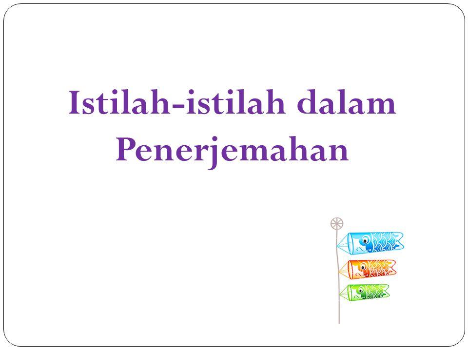 Istilah-istilah dalam Penerjemahan