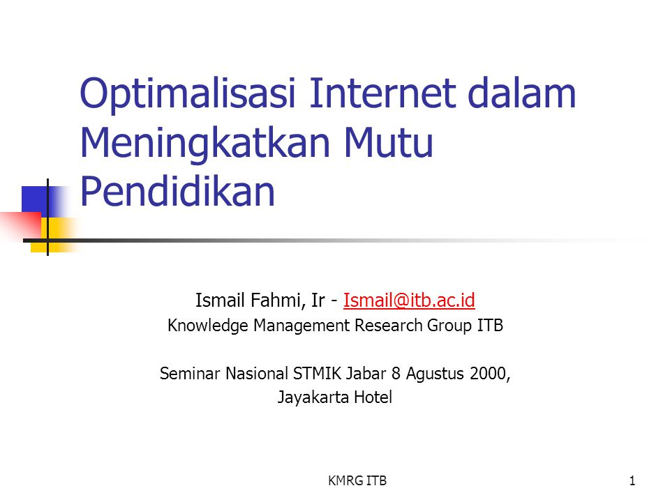 Optimalisasi Internet dalam Meningkatkan Mutu Pendidikan
