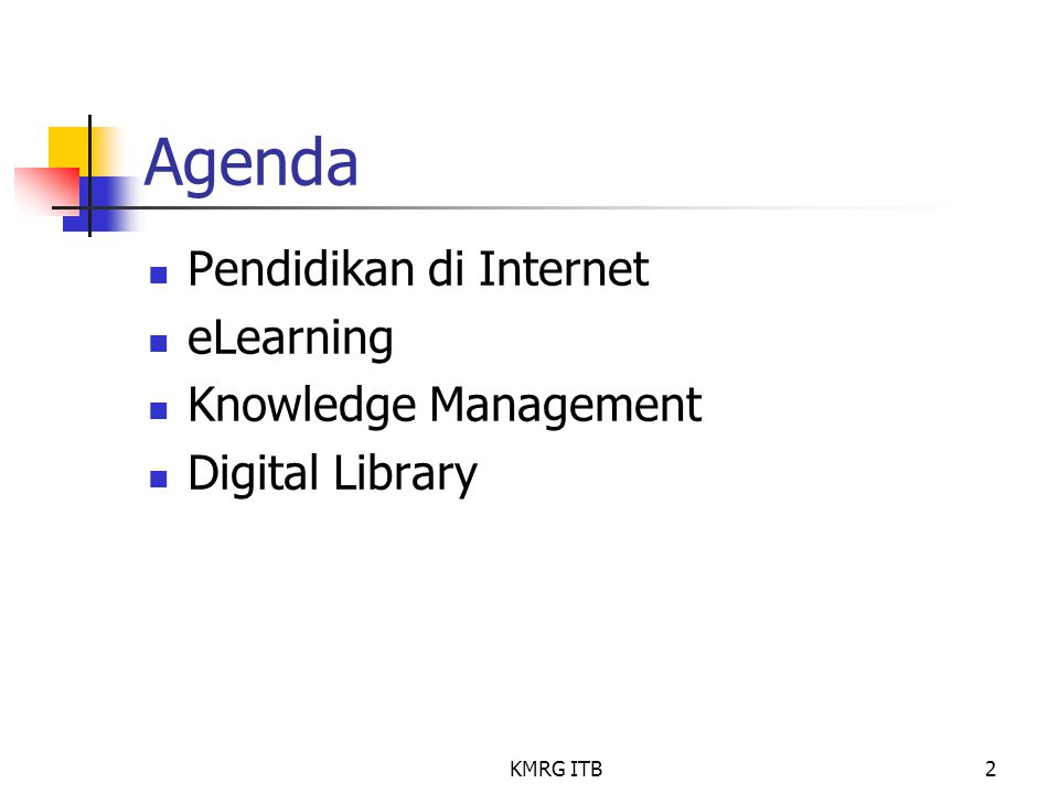 Agenda Pendidikan di Internet eLearning Knowledge Management