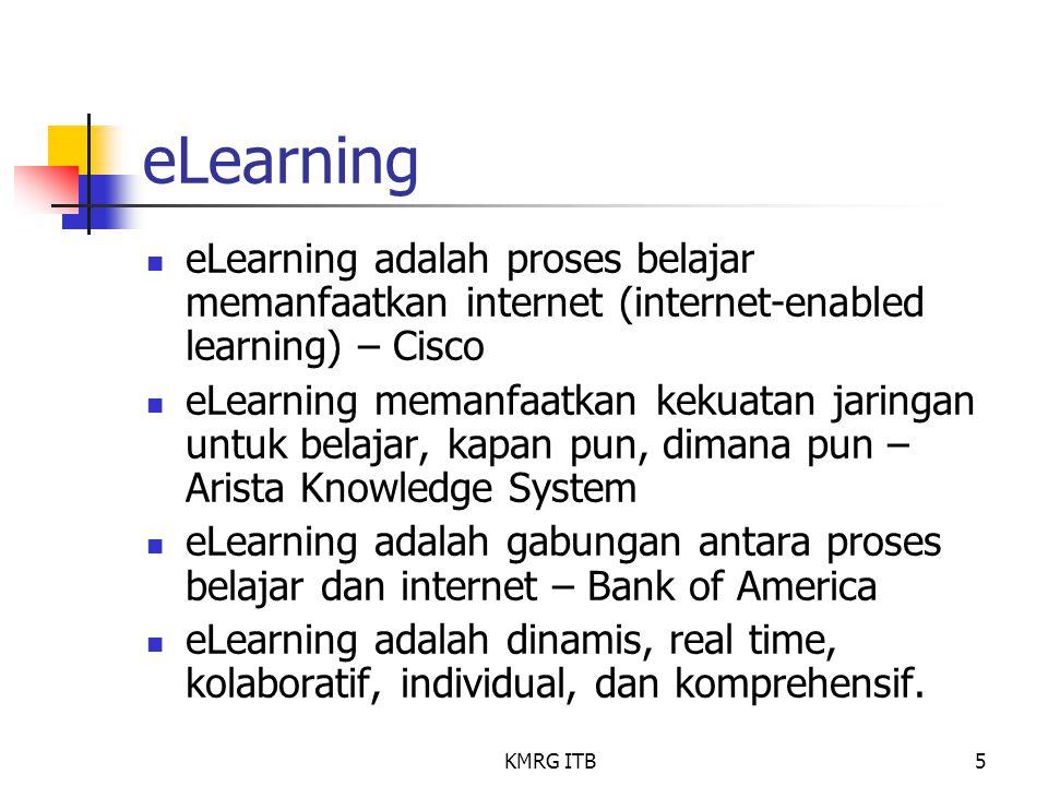 eLearning eLearning adalah proses belajar memanfaatkan internet (internet-enabled learning) – Cisco.