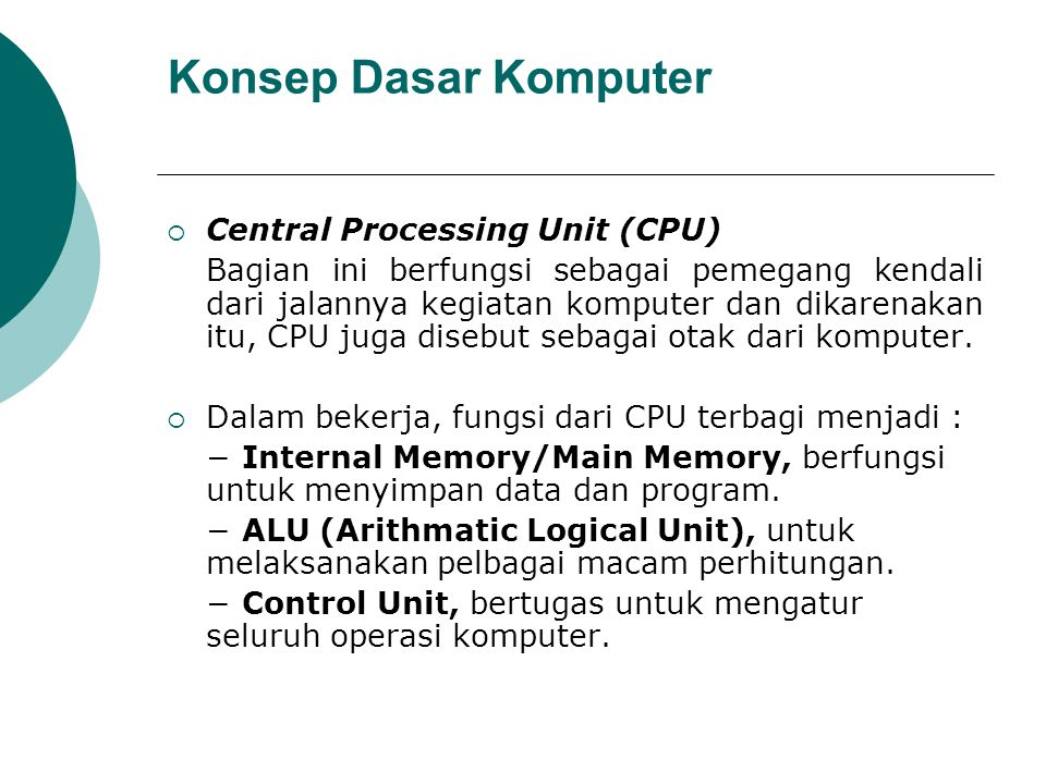 Konsep Dasar Komputer Central Processing Unit (CPU)