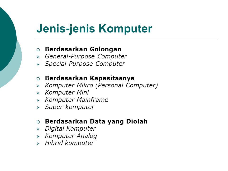 Jenis-jenis Komputer Berdasarkan Golongan General-Purpose Computer