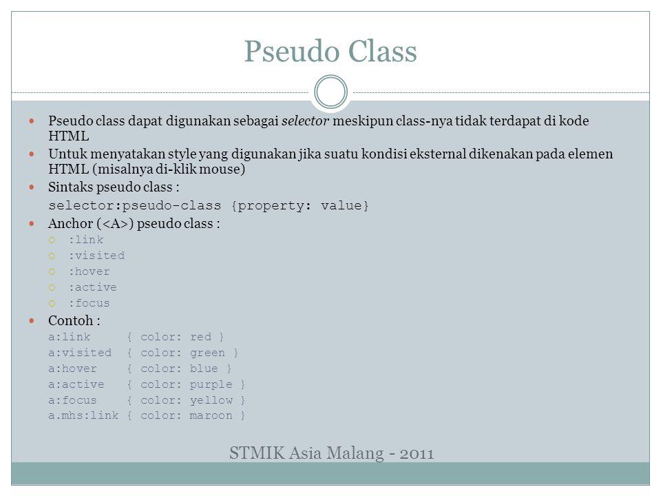 Pseudo Class STMIK Asia Malang - 2011