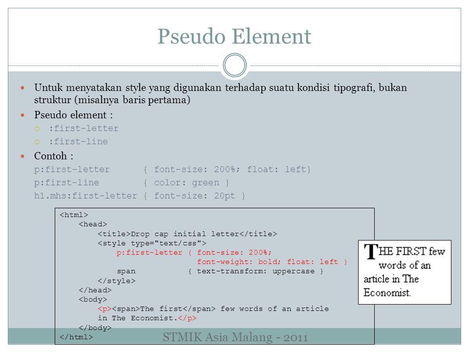 Pseudo Element STMIK Asia Malang - 2011
