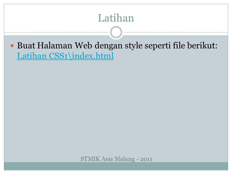Latihan Buat Halaman Web dengan style seperti file berikut: Latihan CSS1\index.html.
