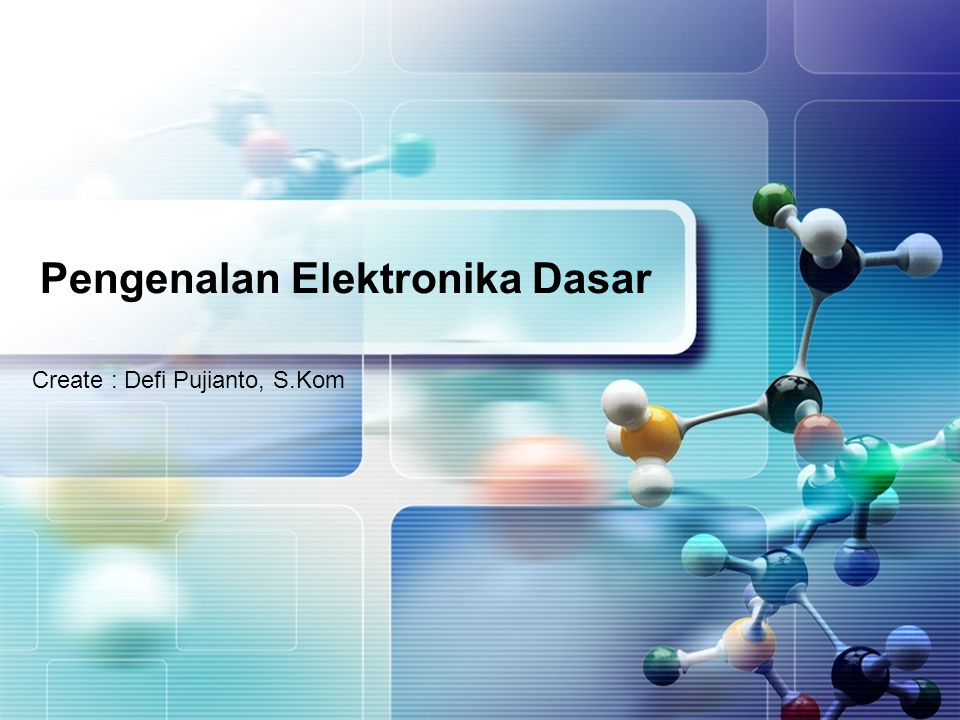 Pengenalan Elektronika Dasar