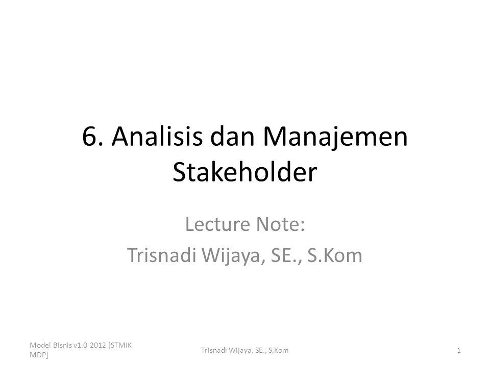 6. Analisis dan Manajemen Stakeholder