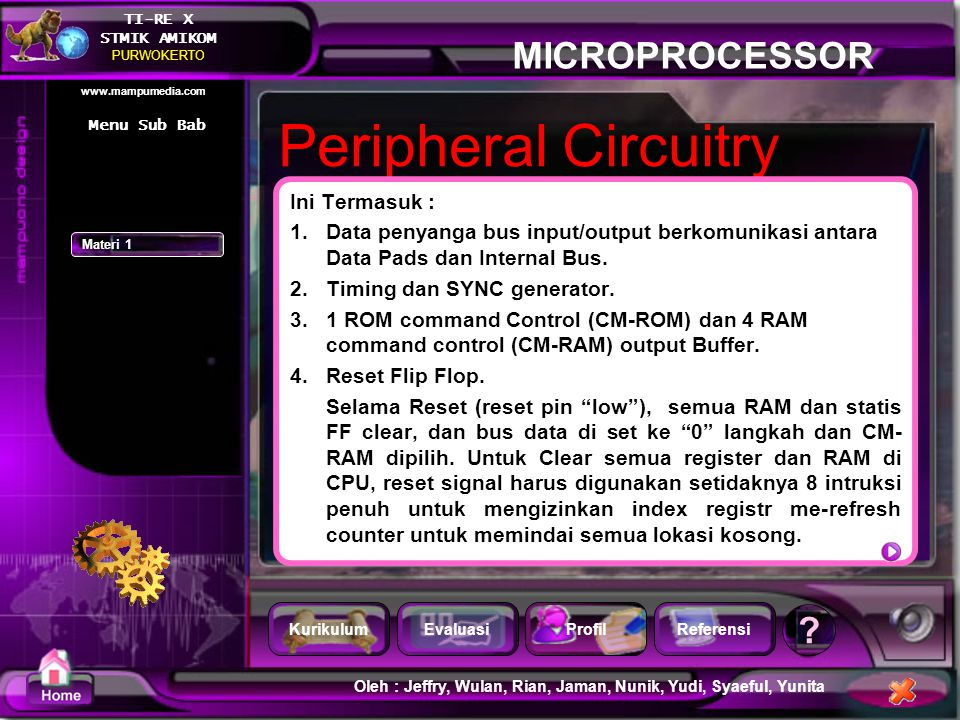 Peripheral Circuitry Ini Termasuk :