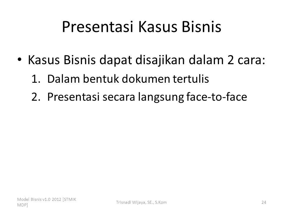 Presentasi Kasus Bisnis