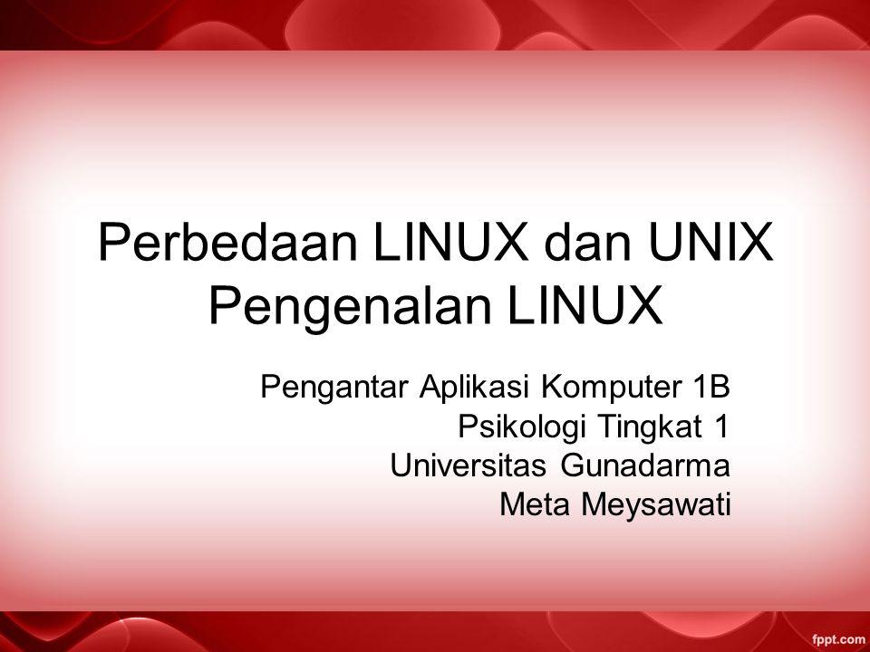 Perbedaan LINUX dan UNIX Pengenalan LINUX