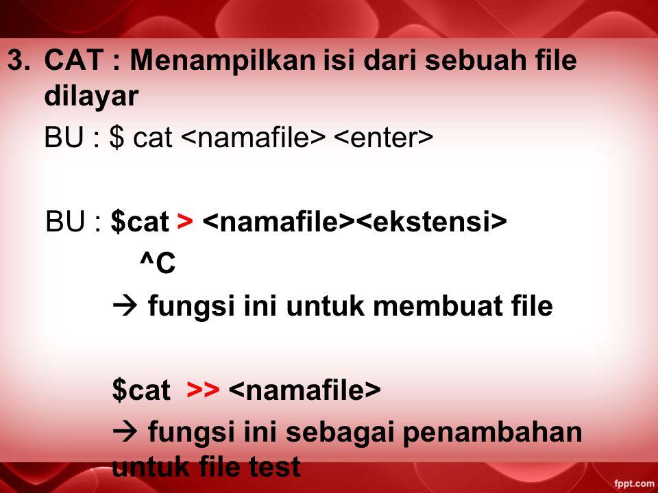 CAT : Menampilkan isi dari sebuah file dilayar