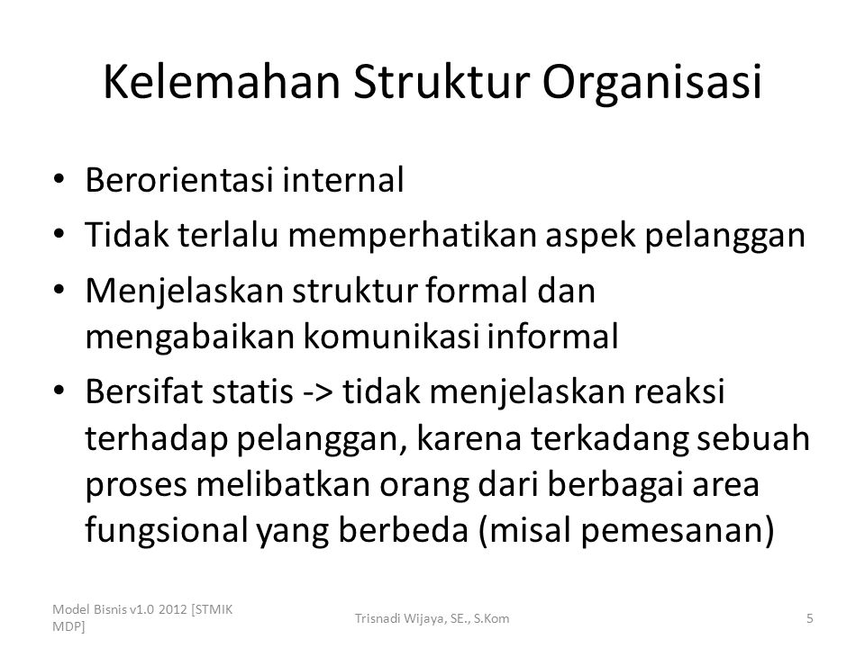 Kelemahan Struktur Organisasi