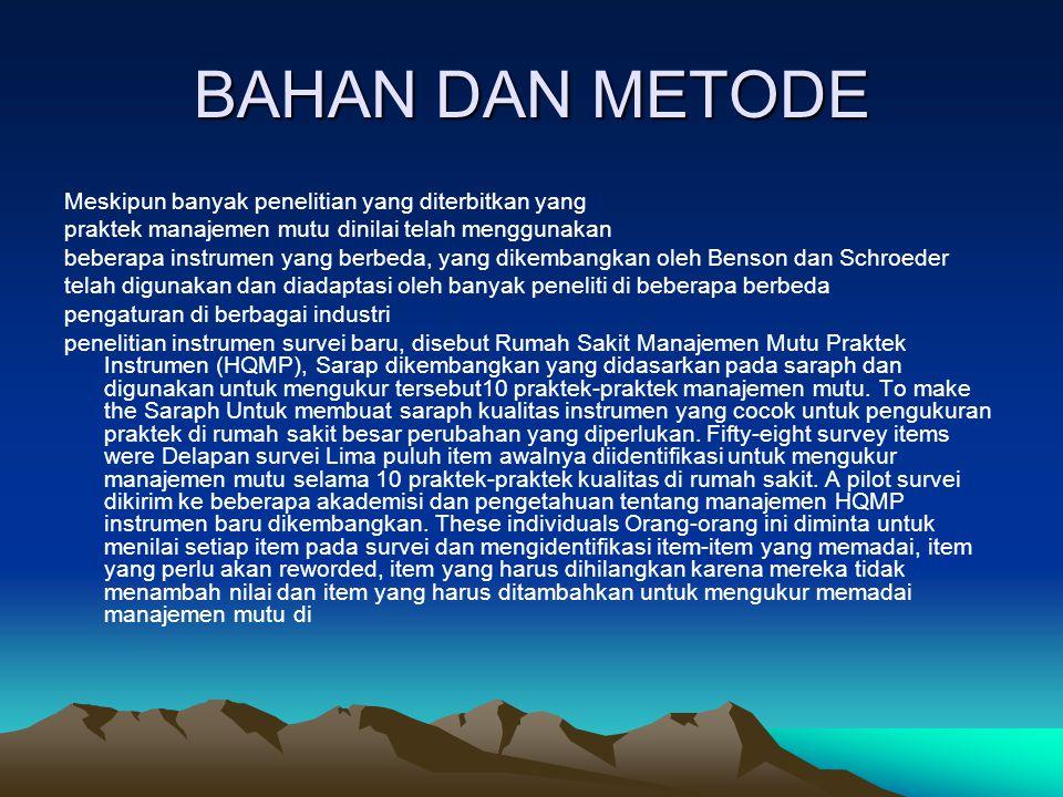 BAHAN DAN METODE Meskipun banyak penelitian yang diterbitkan yang