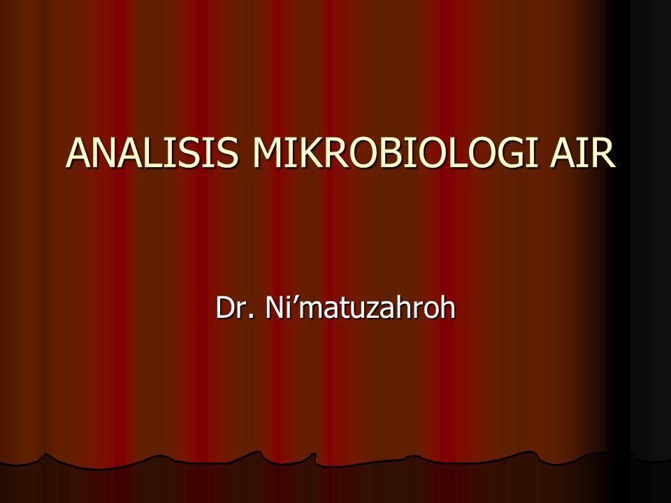 ANALISIS MIKROBIOLOGI AIR