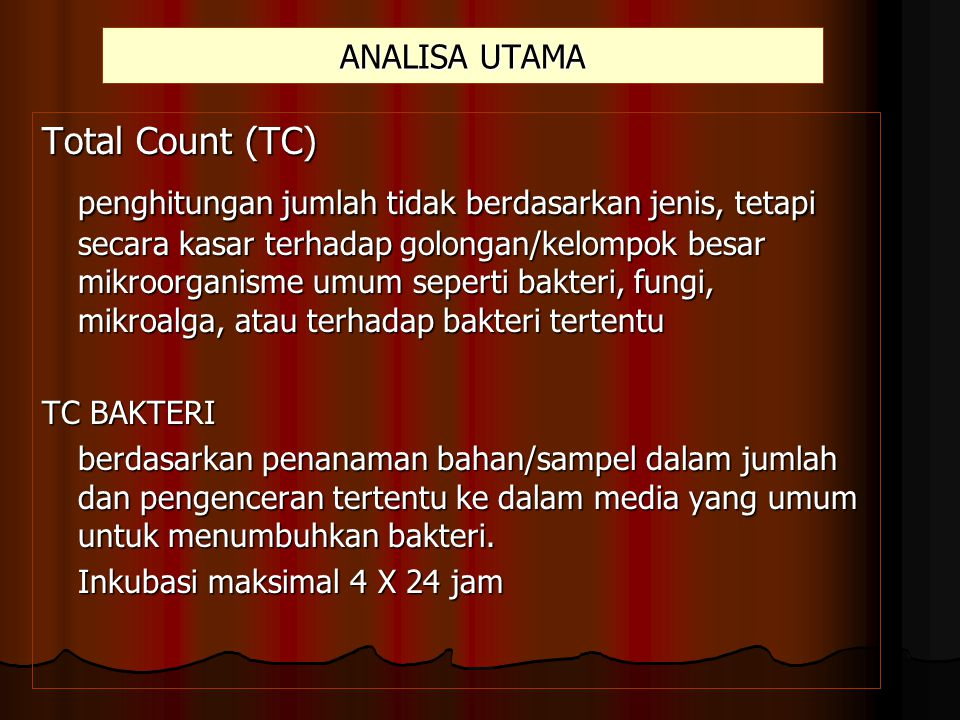 ANALISA UTAMA Total Count (TC)