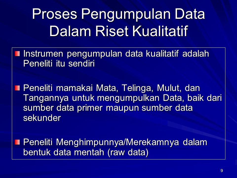 Proses Pengumpulan Data Dalam Riset Kualitatif