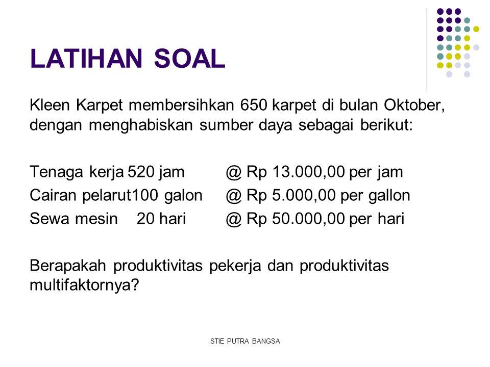LATIHAN SOAL Kleen Karpet membersihkan 650 karpet di bulan Oktober, dengan menghabiskan sumber daya sebagai berikut: